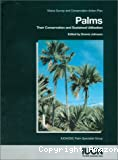 Status Survey and Conservation Action Plan Palms Their conservation and sustained Utilization