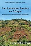 La sécurisation foncière en Afrique
