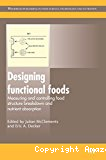 Designing functional foods. Measuring and controlling food structure breakdown and nutrient absorption.
