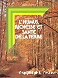 L'humus, richesse et santé de la terre