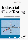 Industrial color testing. Fundamentals and techniques.