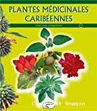 Plantes médicinales caribéennes