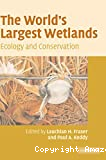 The world's largest wetlands. Ecology and conservation