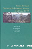 Forest products statistical information systems of EU and EFTA.