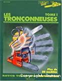 Les Tronçonneuses. Tome 1.