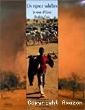 Un espace sahélien: la mare d'Oursi - Burkina Faso