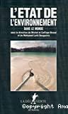 L'état de l'environnement dans le monde
