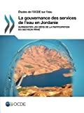 La gouvernance des services de l'eau en Jordanie