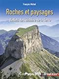 Roches et paysages : reflets de l'histoire de la terre.