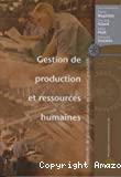 Gestion de production et ressources humaines. Méthodes de planification dans les sytèmes productifs.