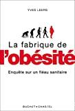 La Fabrique de l'obésité