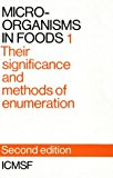 Micro-organisms in foods. Vol. 1 : Their significance and methods of enumeration.