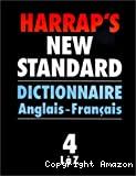 Harrap's new standard dictionnaire.Tome1: français-anglais, A à I; Tome 2: français-anglais, J à Z. Tome 3: Anglais français: A à K; Tome 4, L à Z.