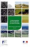 La bonne gestion des sols agricoles