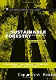 The sustainable forestry handbook: a practical guide for tropical forest managers on implementing new standards. Second edition.