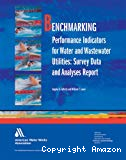 Benchmarking performance indicators for water and wastewater utilities: survey data and analyses report