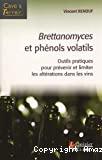 Brettanomyces et phénols volatils