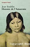 Histoire de l'Amazonie