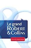 Le grand Robert & Collins : dictionnaire français-anglais / anglais-français