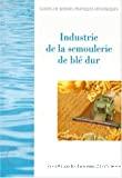 Guide de bonnes pratiques d'hygiène dans l'industrie de semoulerie de blé dur