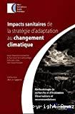 Impacts sanitaires de la stratégie d'adaptation au changement climatique