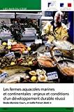 Les fermes aquacoles marines et continentales