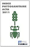 Index phytosanitaire acta 2011. 47ème édition