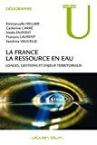 La France : La ressource en eau