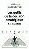 Les outils de la décision stratégique