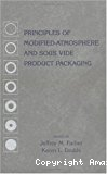Principles of modified-atmosphere and sous vide product packaging.
