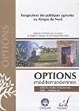 Perspectives des politiques agricoles en Afrique du Nord