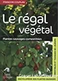 Encyclopédie des plantes sauvages comestibles et toxiques de l'Europe