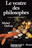 Le ventre des philosophes : critique de la raison diététique.