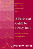 A practical guide to heavy tails : statistical techniques and applications