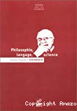 Philosophie, langage, science