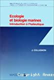 Ecologie et biologie marines. Introduction à l'halieutique