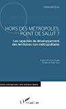 Hors des métropoles, point de salut ?