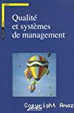 Qualité et systèmes de management.