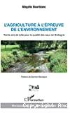 L'agriculture à l'épreuve de l'environnement