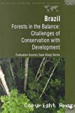 Brazil. Forests in the balance : challenges of conservation with development.