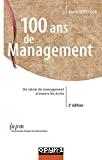 100 ans de management. Un siècle de management à travers les écrits.
