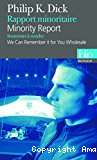 Minority report ; We can remember it for you wholesale