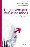 La gouvernance des associations. Economie, sociologie, gestion