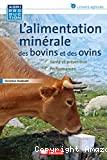 L'alimentation minérale des bovins et des ovins