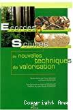 Ecorces ert sciures : de nouvelles techniques de valorisation. Actes de la journée d'échanges, Tulle, septembre 2002.