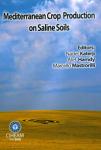 Mediterranean Crop Production on Saline Soils