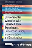 Environmental valuation with discrete choice experiments