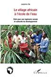 Le village africain à l'école de l'eau