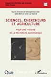 Sciences, chercheurs et agriculture