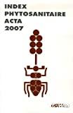 Index phytosanitaire 2007. 43ème édition.